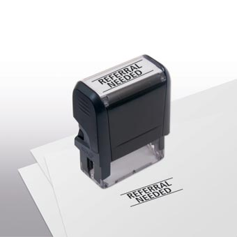 Referral Needed Stamp - Self-Inking