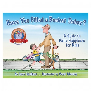 HAVE YOU FILLED A BUCKET TODAY  A GUIDE DAILY HAPPINESS KIDS