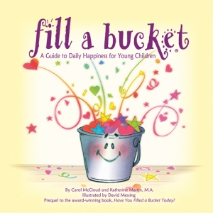 FILL A BUCKET A GUIDE TO DAILY  HAPPINESS FOR CHILDREN