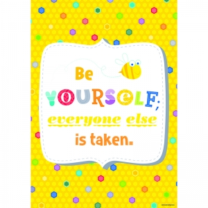 BE YOURSELF EVERONE ELSE INSPIRE U  POSTER