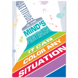 ATTITUDE IS THE MINDS PAINTBRUSH  INSPIRE U POSTER