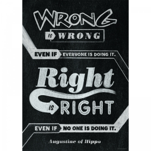 WRONG IS WRONG EVEN IF POSTER