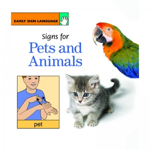 EARLY SIGN LANGUAGE SIGNS FOR PETS  AND ANIMALS BOARD BOOK