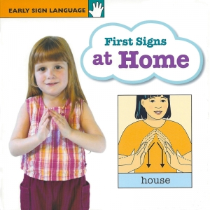 EARLY SIGN LANG 1ST SIGNS AT HOME  BOARD BOOK