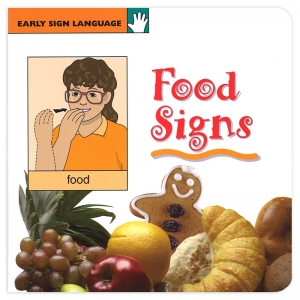 EARLY SIGN LANGUAGE FOOD SIGNS  BOARD BOOK