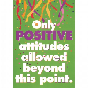 POSTER ONLY POSITIVE ATTITUDES  13 X 19 LARGE