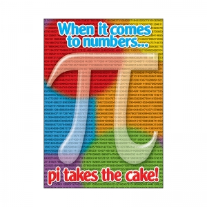 WHEN IT COMES TO NUMBERS PI TAKES  THE CAKE ARGUS LARGE POSTER