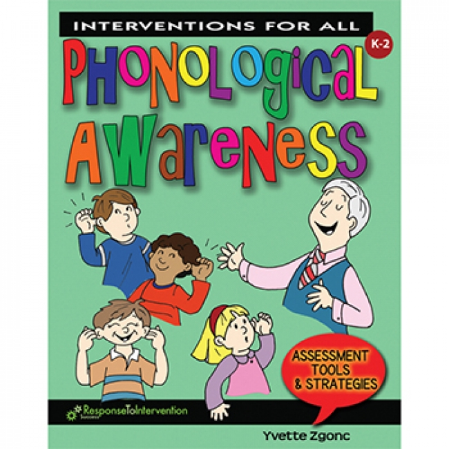 INTERVENTIONS FOR ALL PHONOLOGICAL
