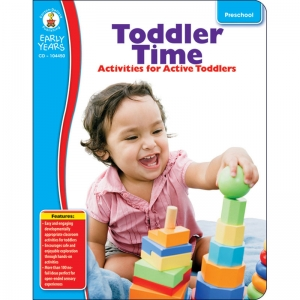 EARLY YEARS TODDLER TIME CLASSROOM  ACTIVITIES FOR ACTIVE TODDLERS