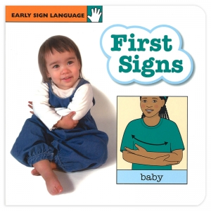 EARLY SIGN LANGUAGE FIRST SIGNS